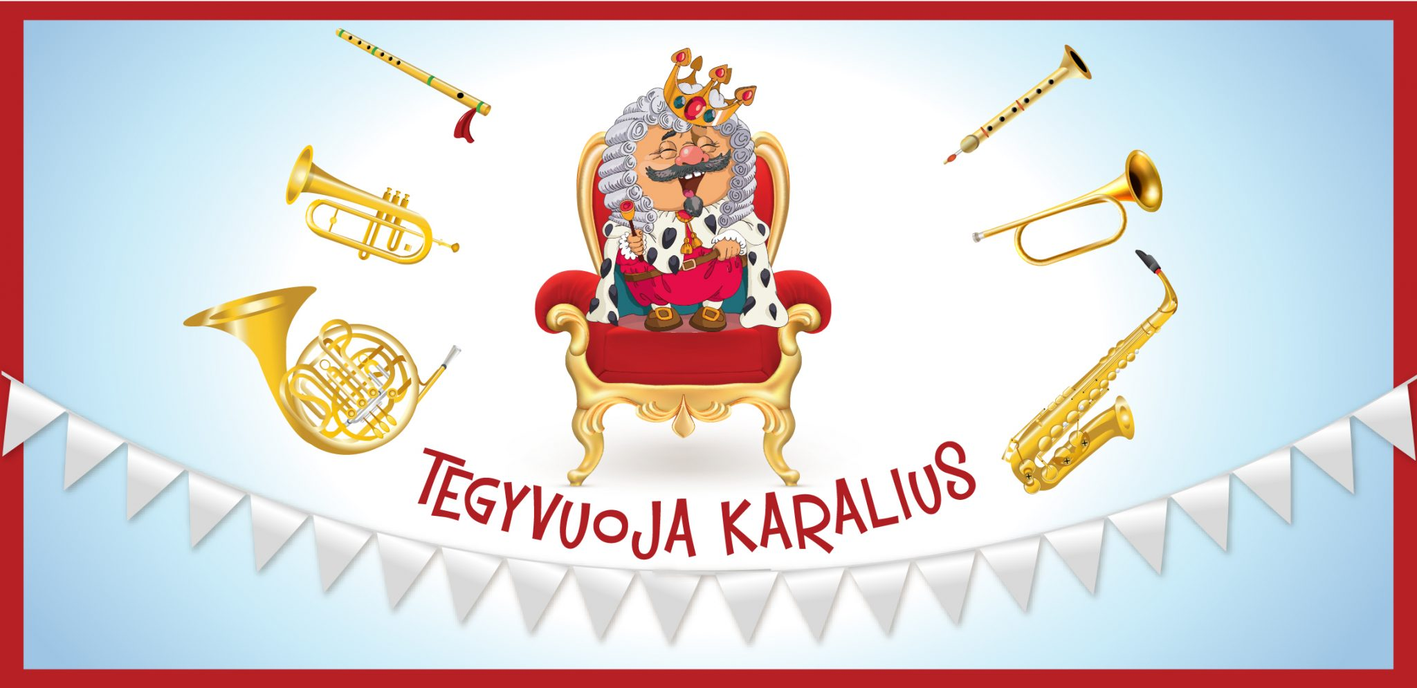 Tegyvuoja karalius be datos_Tiketa_829x403
